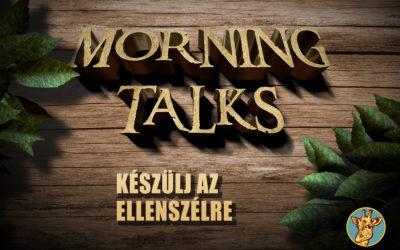 Morning Talks – Készülj az ellenszélre!